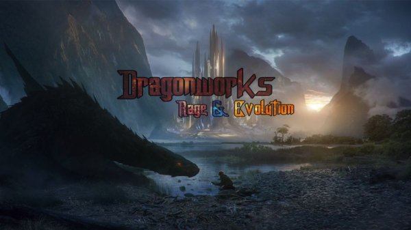 Dragonworks: Rage & Evolution