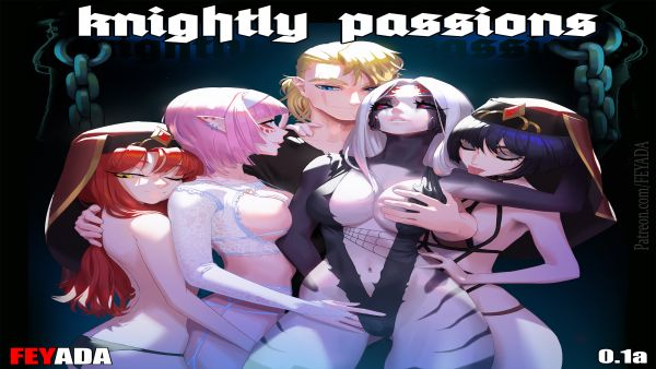 Knightly Passions