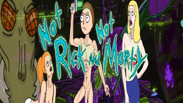 Not Rick and Not Morty
