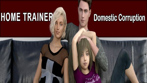 Home Trainer - Domestic Corruption
